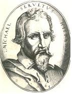 Michael Servetus(1506-1553)