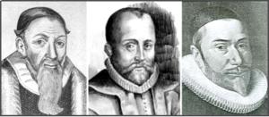 (좌로부터) Thomas Cartwright(1535-1603), William Perkins(1558-1602), Williams Ames(1576-1633)